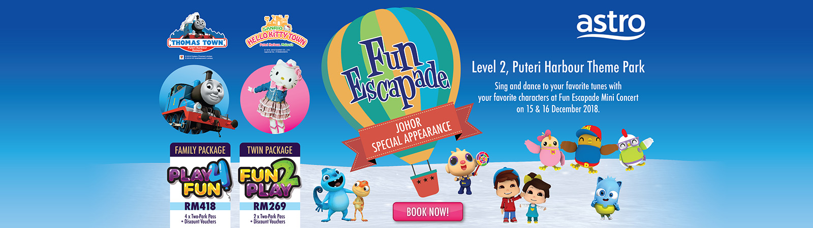 Fun Escapade is making Special Appearance in Johor!