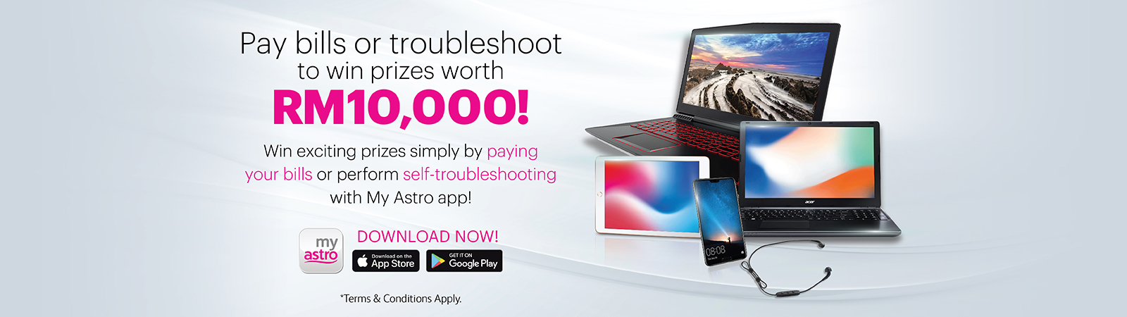 Pay bills or troubleshoot to win prizes worth RM10,000!