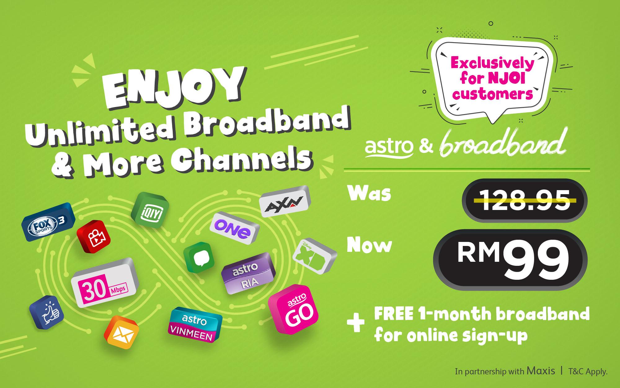RM99/mth for Astro & Broadband!